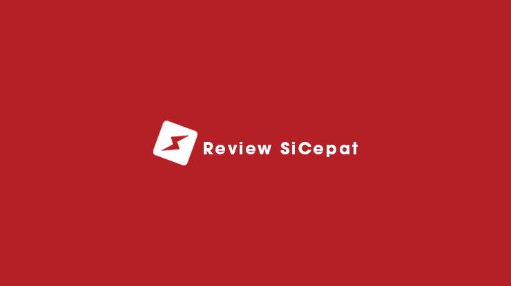 Review SiCepat