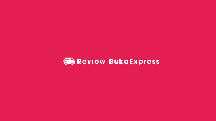Review BukaExpress