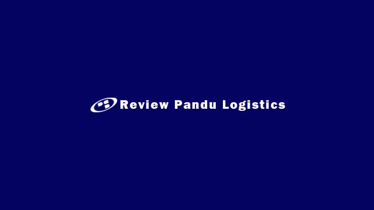 Review Pandu Logistics