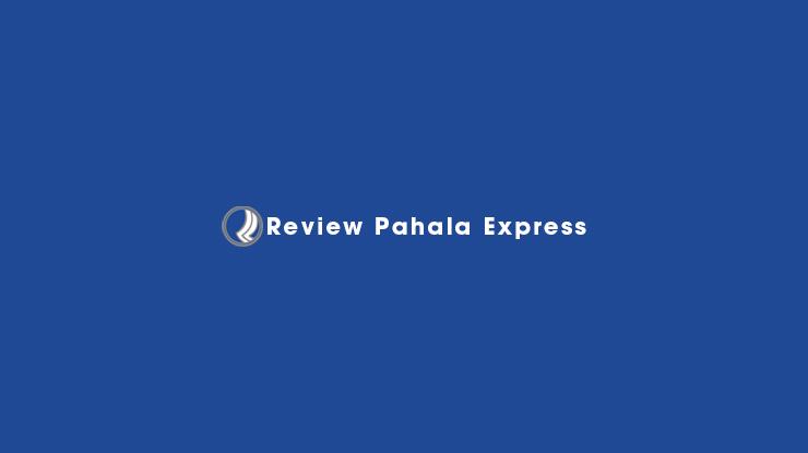 Review Pahala Express