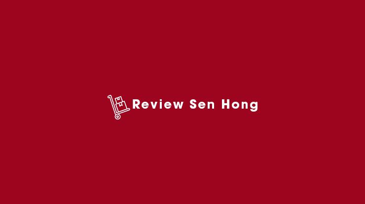 Review Sen Hong