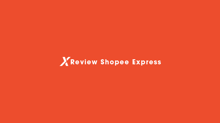 Review Shopee Express