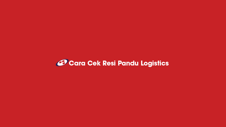 Cara Cek Resi Pandu Logistics