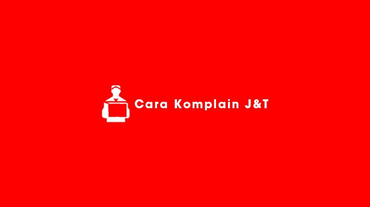 Cara Komplain JT Express 1