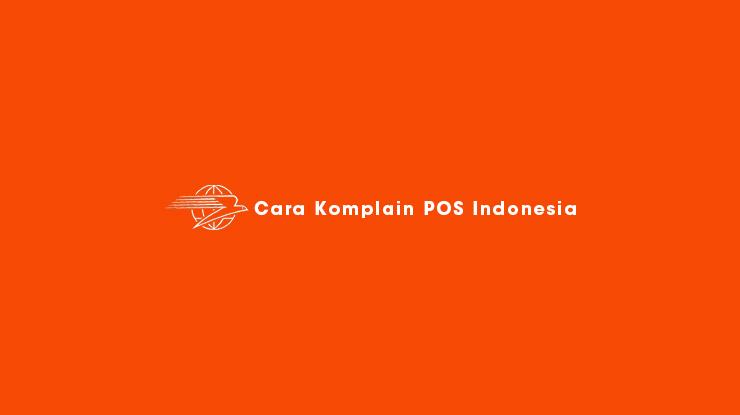 Cara Komplain POS Indonesia