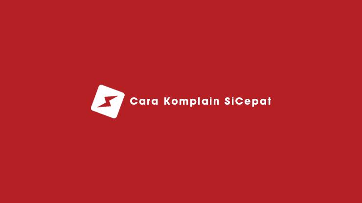 Cara Komplain SiCepat