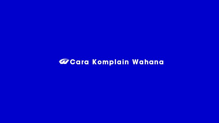 Cara Komplain Wahana