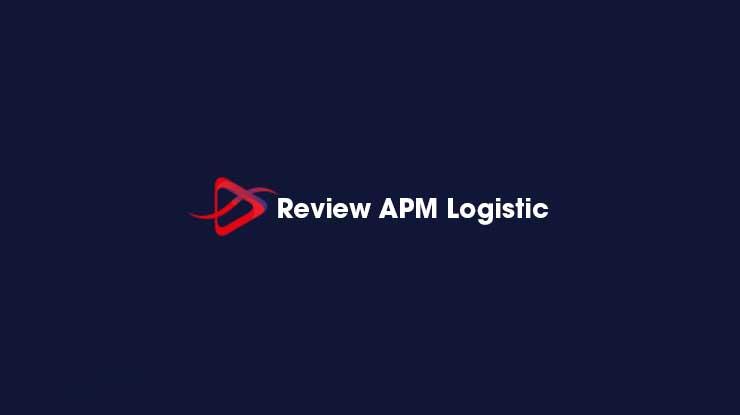 Review APM Logistic