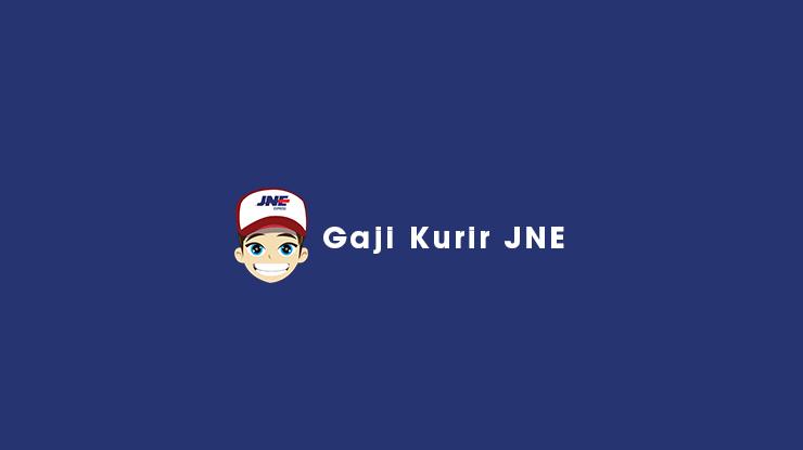 Gaji Kurir JNE