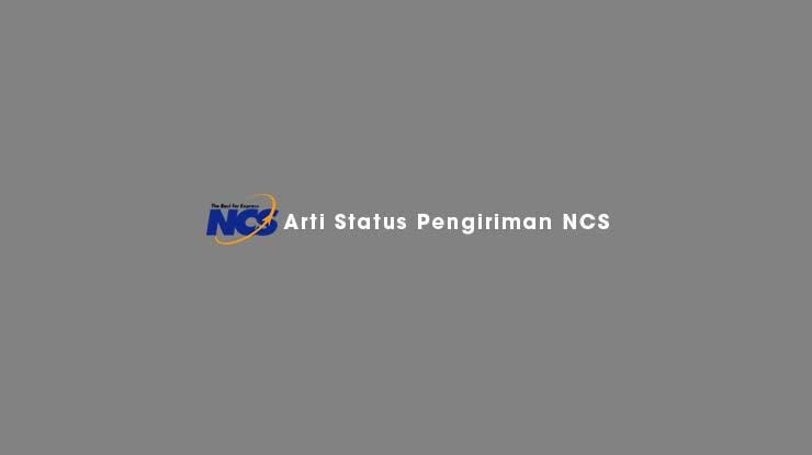 Arti Status Pengiriman NCS