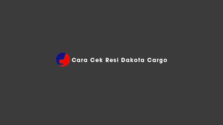 Cara Cek Resi Dakota Cargo